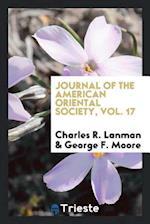 Journal of the American Oriental Society, Vol. 17 af George F. Moore, Charles R. Lanman