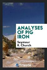 Analyses of Pig Iron af Seymour R. Church