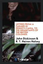 Letters from a farmer in Pennsylvania, to the inhabitants of the British Colonies af John Dickinson, R. T. Haines Halsey