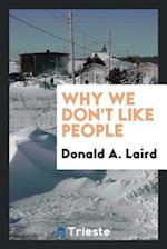 Why we don't like people