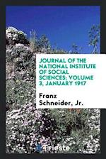 Journal of the National Institute of Social Sciences; Volume 3, January 1917