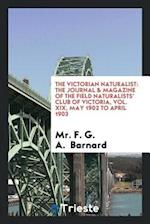 The Victorian naturalist: The journal & magazine of the Field Naturalists' Club of Victoria, Vol. XIX, may 1902 to april 1903