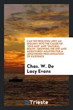 Can we prolong life? An inquiry into the cause of