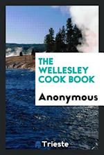 The Wellesley cook book