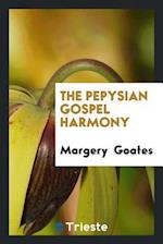 The Pepysian Gospel Harmony af Margery Goates