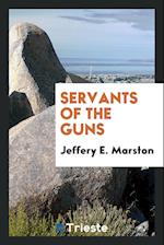 Servants of the guns