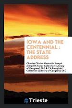 Iowa and the centennial : the state address