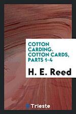Cotton carding. Cotton cards, parts 1-4