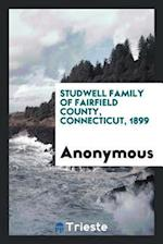 Studwell family of Fairfield County, Connecticut, 1899