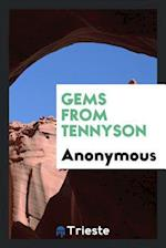 Gems from Tennyson