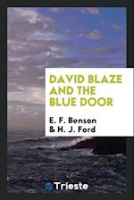 David Blaze and the blue door