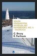 South Kensington museum art handbooks. No. 4 - Maiolica