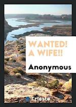 Wanted! A wife!!