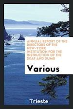 Annual Report of the Directors of the New-York Institution for the Instruction of the Deaf and Dumb