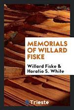 Memorials of Willard Fiske