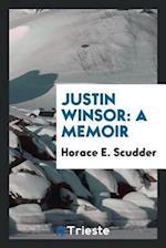 Justin Winsor: A Memoir