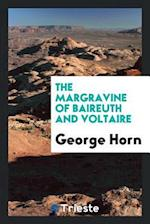 The Margravine of Baireuth and Voltaire