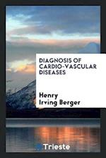 Diagnosis of Cardio-vascular Diseases