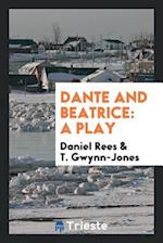 Dante and Beatrice: A Play