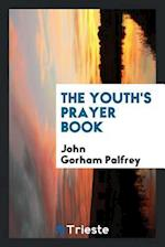 The Youth's Prayer Book