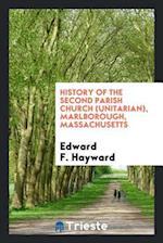 History of the Second Parish Church (Unitarian), Marlborough, Massachusetts