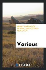 Henry Hardwick Faxon, MDCCCXXIII-MDCCCCV.
