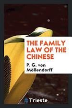 The Family Law of the Chinese af P. G. Von Möllendorff