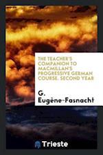 The teacher's companion to Macmillan's progressive German course. Second year