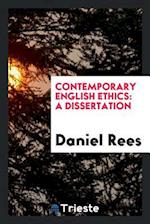 Contemporary English Ethics: a dissertation
