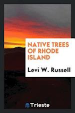 Native trees of Rhode Island af Levi W. Russell