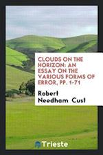 Clouds on the Horizon: An Essay on the Various Forms of Error, pp. 1-71