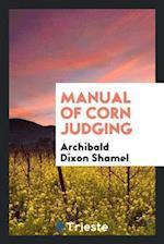 Manual of Corn Judging