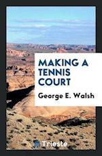 Making a Tennis Court