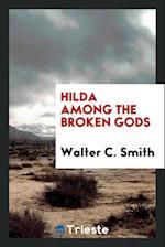 Hilda among the broken gods