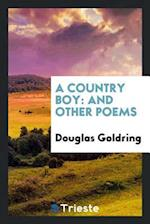 A Country Boy: And Other Poems