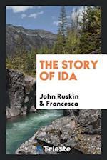 The Story of Ida af Francesca, John Ruskin