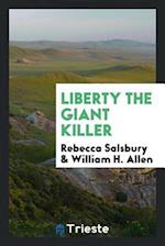 Liberty the Giant Killer