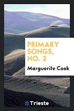 Primary Songs, No. 2 af Marguerite Cook