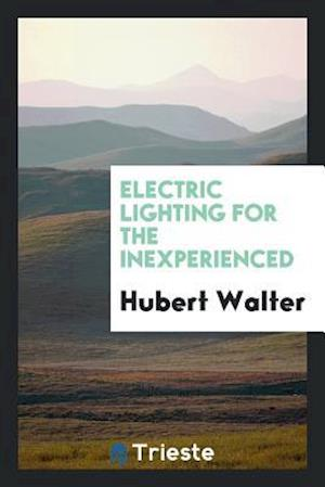 Electric Lighting for the Inexperienced