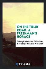 On the Tibur Road: A Freshman's Horace