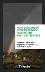 First Lessons in Spoken French for Men in Military Service