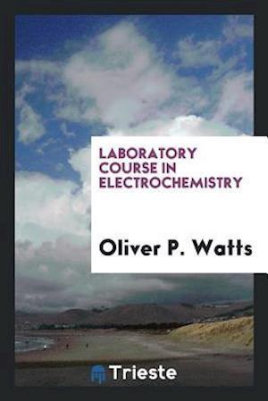 Laboratory Course in Electrochemistry