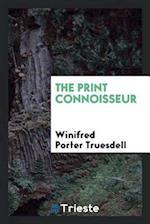 The Print Connoisseur