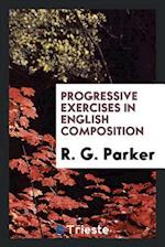 Progressive Exercises in English Composition