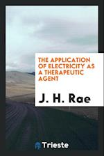 The Application of Electricity as a Therapeutic Agent