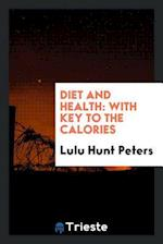 Diet and Health: With Key to the Calories