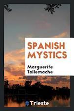 Spanish Mystics