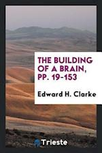 The Building of a Brain, pp. 19-153