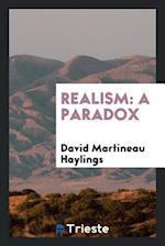 Realism: A Paradox