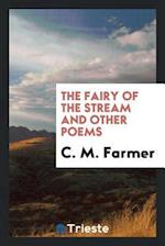 The Fairy of the Stream and Other Poems af C. M. Farmer
